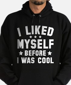 Before I Was Cool Hoodie (dark)