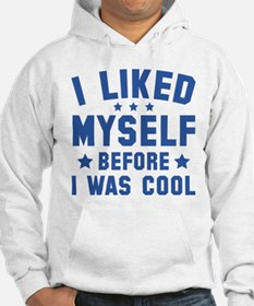 Before I Was Cool Hoodie