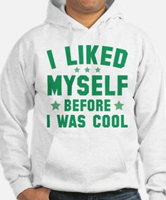 Before I Was Cool Jumper Hoodie