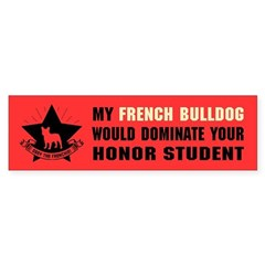 French Bulldog Domination Bumper Bumper Sticker