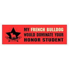 French Bulldog Domination Bumper Bumper Sticker