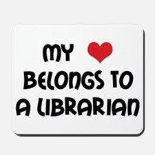 Heart Belongs Librarian Mousepad