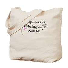 Happiness is being a Nana Tote Bag