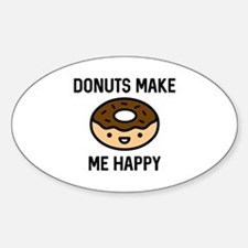 Donuts Make Me Happy Decal