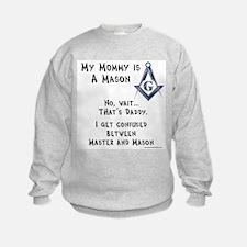 My Mommy is a Mason Sweatshirt