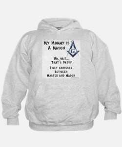 My Mommy is a Mason Hoodie