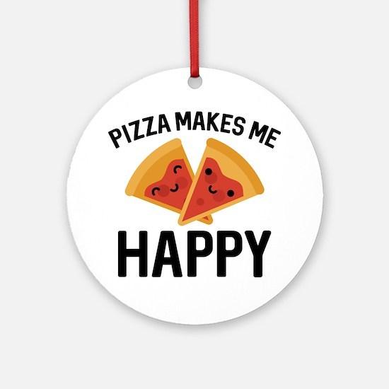 Pizza Makes Me Happy Ornament (Round)