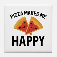 Pizza Makes Me Happy Tile Coaster