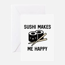 Sushi Makes Me Happy Greeting Card