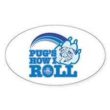 pug's how I roll Oval Decal