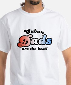 Cuban Dads are the Best Shirt
