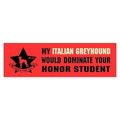 Italian Greyhound Domination Bumper Sticker