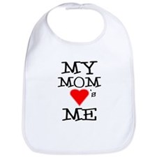My Mom Loves Me Bib