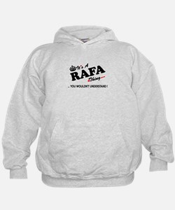 RAFA thing, you wouldn't understand Hoodie