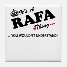 RAFA thing, you wouldn't understand Tile Coaster