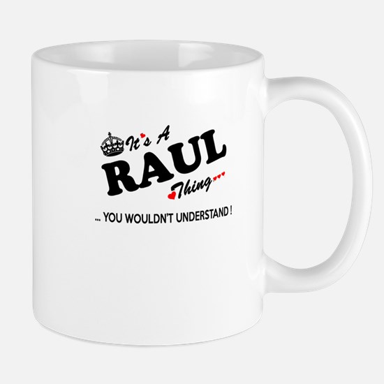 RAUL thing, you wouldn't understand Mugs