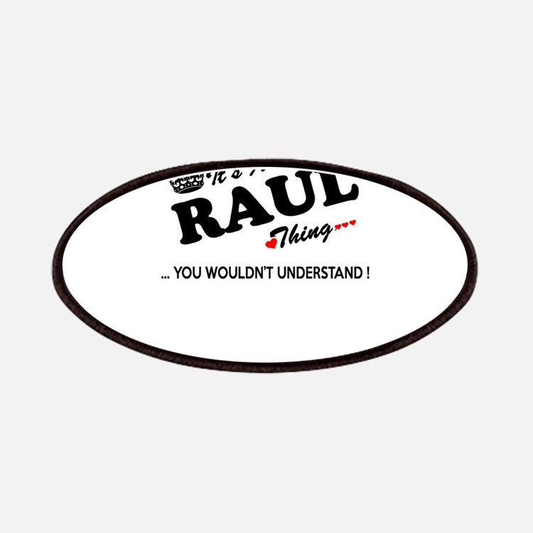 RAUL thing, you wouldn't understand Patch