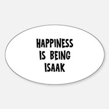 Happiness is being Isaak Oval Decal