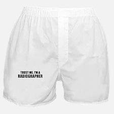 Trust Me, I'm A Radiographer Boxer Shorts