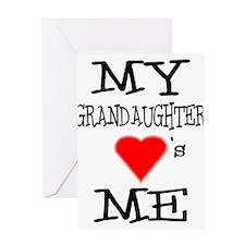 My Grandaughter Loves Me Greeting Card