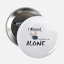 """I Bowl Alone 2.25"""" Button"""