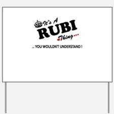 RUBI thing, you wouldn't understand Yard Sign