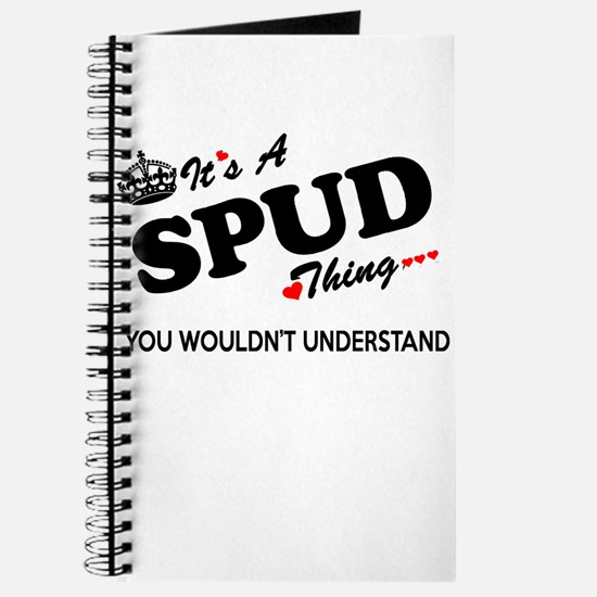SPUD thing, you wouldn't understand Journal