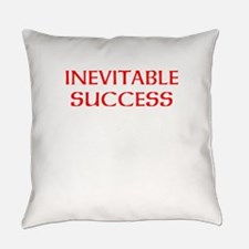 Inevitable Success Everyday Pillow