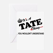 TATE thing, you wouldn't understand Greeting Cards