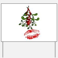 Mistletoe and Red Lipstick Kiss Print Yard Sign