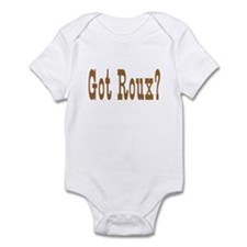 Got Roux? Infant Bodysuit
