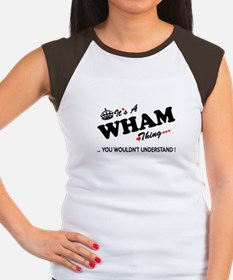 WHAM thing, you wouldn't understand T-Shirt