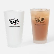 YAIR thing, you wouldn't understand Drinking Glass