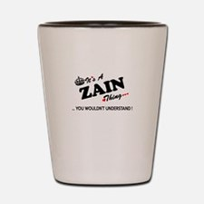 ZAIN thing, you wouldn't understand Shot Glass