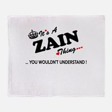 ZAIN thing, you wouldn't understand Throw Blanket