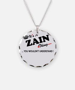 ZAIN thing, you wouldn't und Necklace Circle Charm