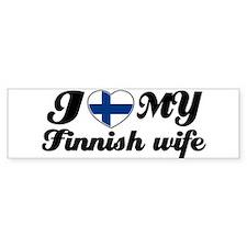 I love my Finnish wife Bumper Bumper Sticker