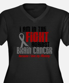 In The Fight MOMMY Brain Cancer Plus Size T-Shirt