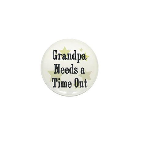 Grandpa Needs a Time Out Mini Button