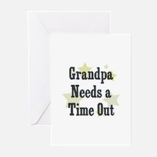 Grandpa Needs a Time Out Greeting Cards (Pk of 10)