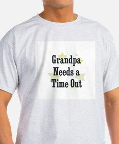 Grandpa Needs a Time Out T-Shirt