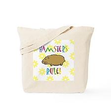 Hamsters Rule Tote Bag
