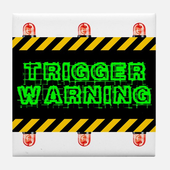 Trigger Warning Tile Coaster