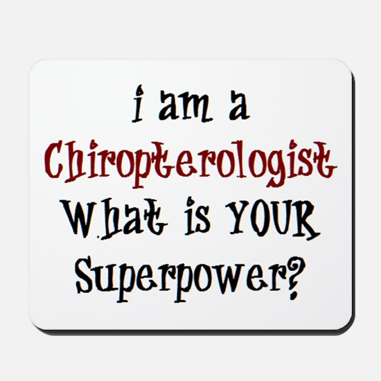 chiropterologist Mousepad