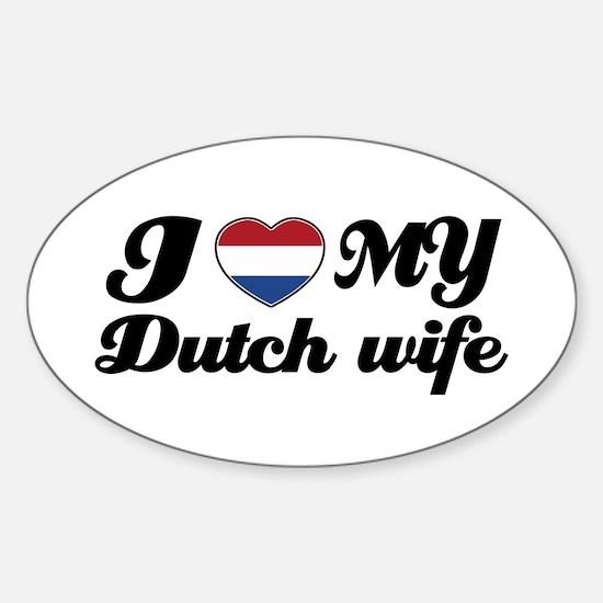I love my dutch wife Oval Decal