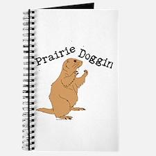Prairie Doggin Journal