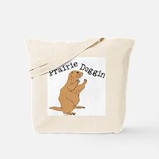 Prairie Doggin Tote Bag