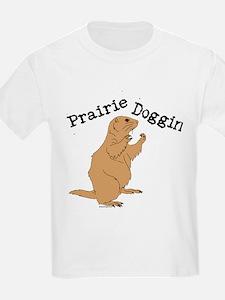 Prairie Doggin T-Shirt