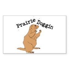 Prairie Doggin Rectangle Decal