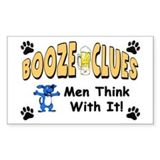 """""""Booze Clues: You Think With It!"""" Sticke"""